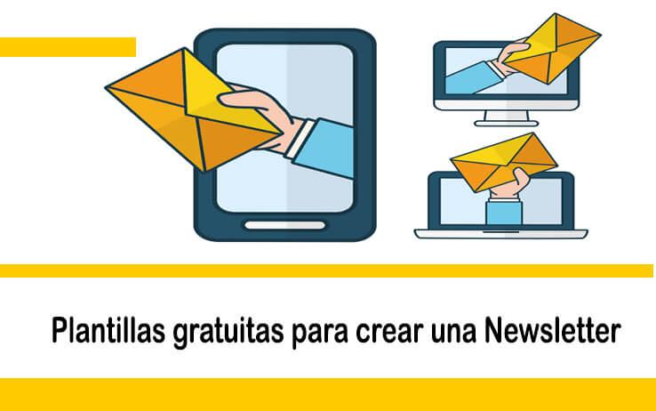 Plantillas Gratuitas para Crear una Newsletter, envío masivo de emails