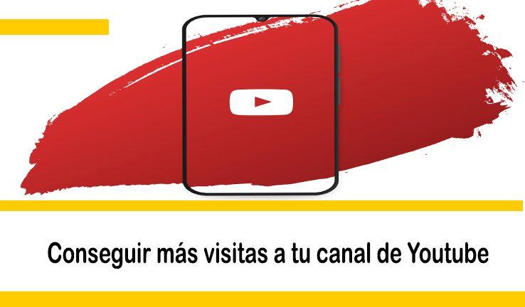 conseguir mas visitas canal youtube