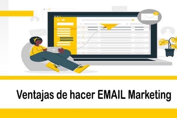 Enviar email masivo, ventajas del email marketing